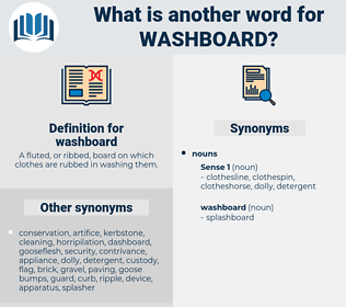 washboard, synonym washboard, another word for washboard, words like washboard, thesaurus washboard