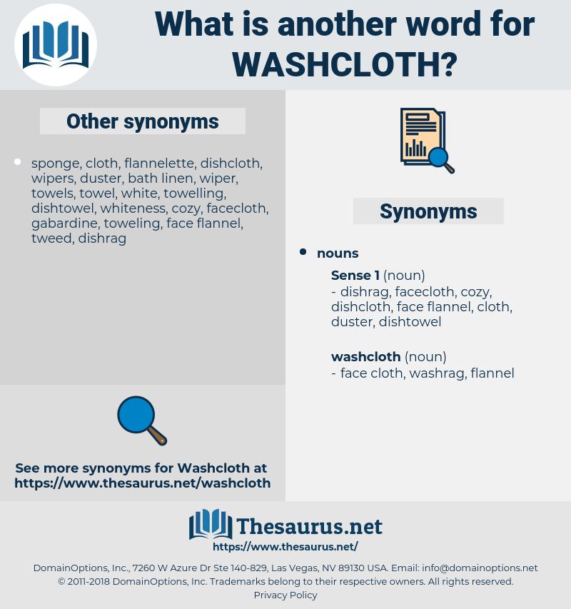 washcloth, synonym washcloth, another word for washcloth, words like washcloth, thesaurus washcloth