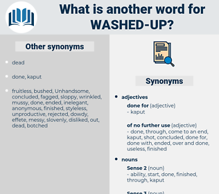 washed-up, synonym washed-up, another word for washed-up, words like washed-up, thesaurus washed-up