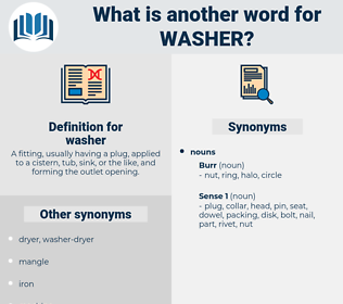 washer, synonym washer, another word for washer, words like washer, thesaurus washer