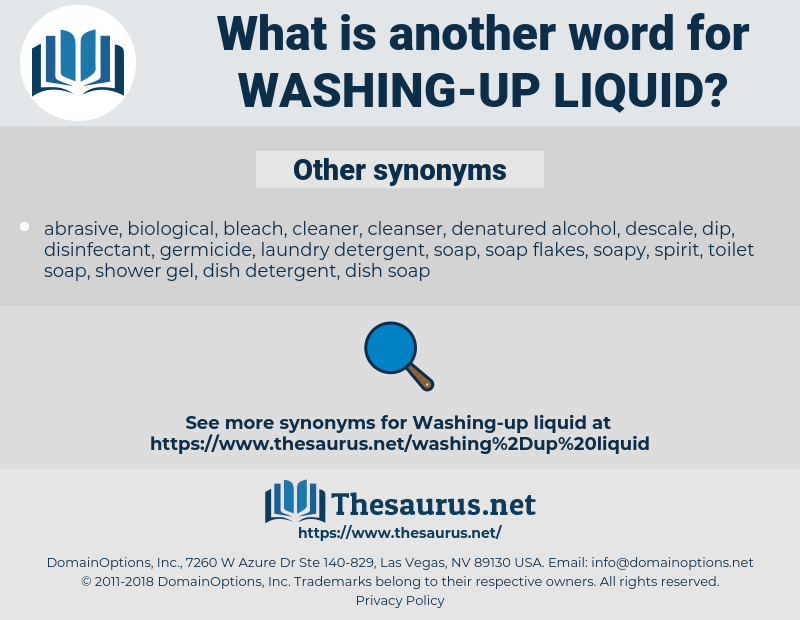 washing-up liquid, synonym washing-up liquid, another word for washing-up liquid, words like washing-up liquid, thesaurus washing-up liquid