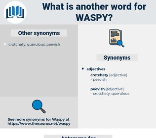waspy, synonym waspy, another word for waspy, words like waspy, thesaurus waspy