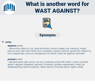 wast against, synonym wast against, another word for wast against, words like wast against, thesaurus wast against