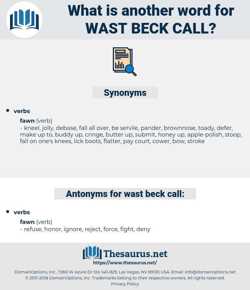 wast beck call, synonym wast beck call, another word for wast beck call, words like wast beck call, thesaurus wast beck call