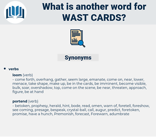 wast cards, synonym wast cards, another word for wast cards, words like wast cards, thesaurus wast cards