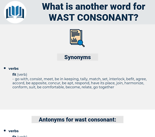 wast consonant, synonym wast consonant, another word for wast consonant, words like wast consonant, thesaurus wast consonant