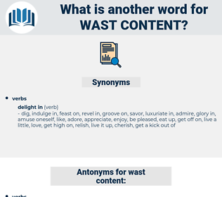 wast content, synonym wast content, another word for wast content, words like wast content, thesaurus wast content