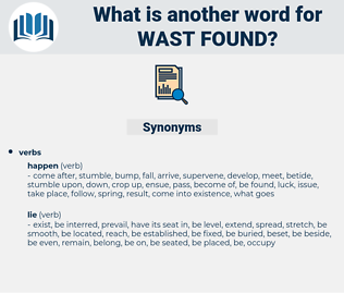 wast found, synonym wast found, another word for wast found, words like wast found, thesaurus wast found