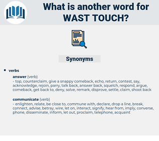 wast touch, synonym wast touch, another word for wast touch, words like wast touch, thesaurus wast touch