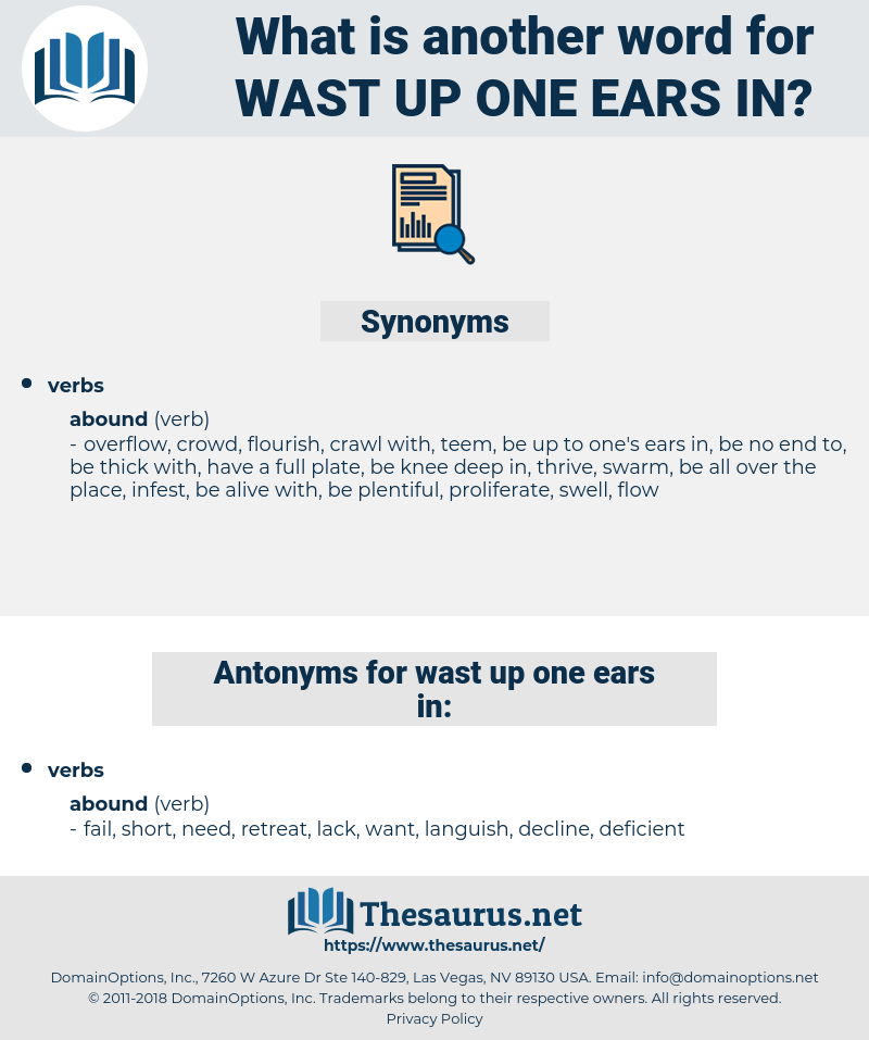 wast up one ears in, synonym wast up one ears in, another word for wast up one ears in, words like wast up one ears in, thesaurus wast up one ears in
