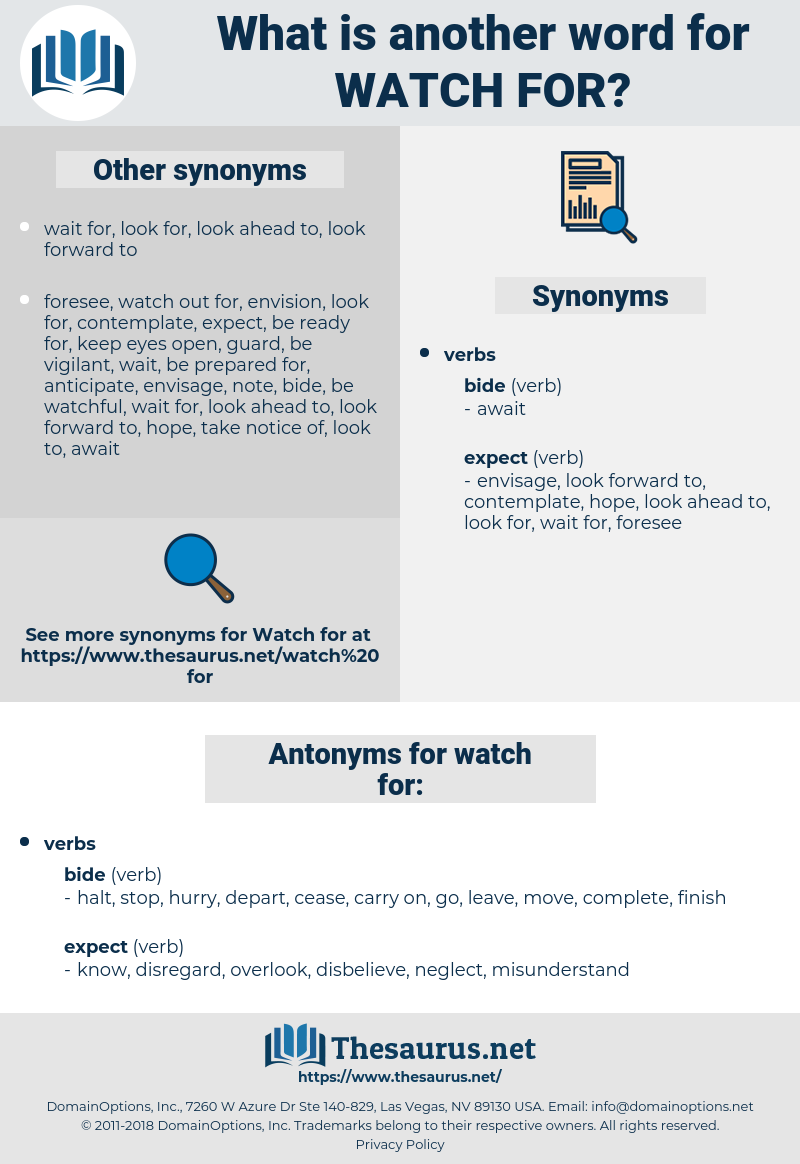 watch for, synonym watch for, another word for watch for, words like watch for, thesaurus watch for