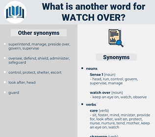 watch over, synonym watch over, another word for watch over, words like watch over, thesaurus watch over