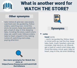 watch the store, synonym watch the store, another word for watch the store, words like watch the store, thesaurus watch the store