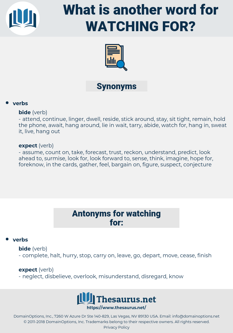 watching for, synonym watching for, another word for watching for, words like watching for, thesaurus watching for