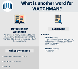 watchman, synonym watchman, another word for watchman, words like watchman, thesaurus watchman