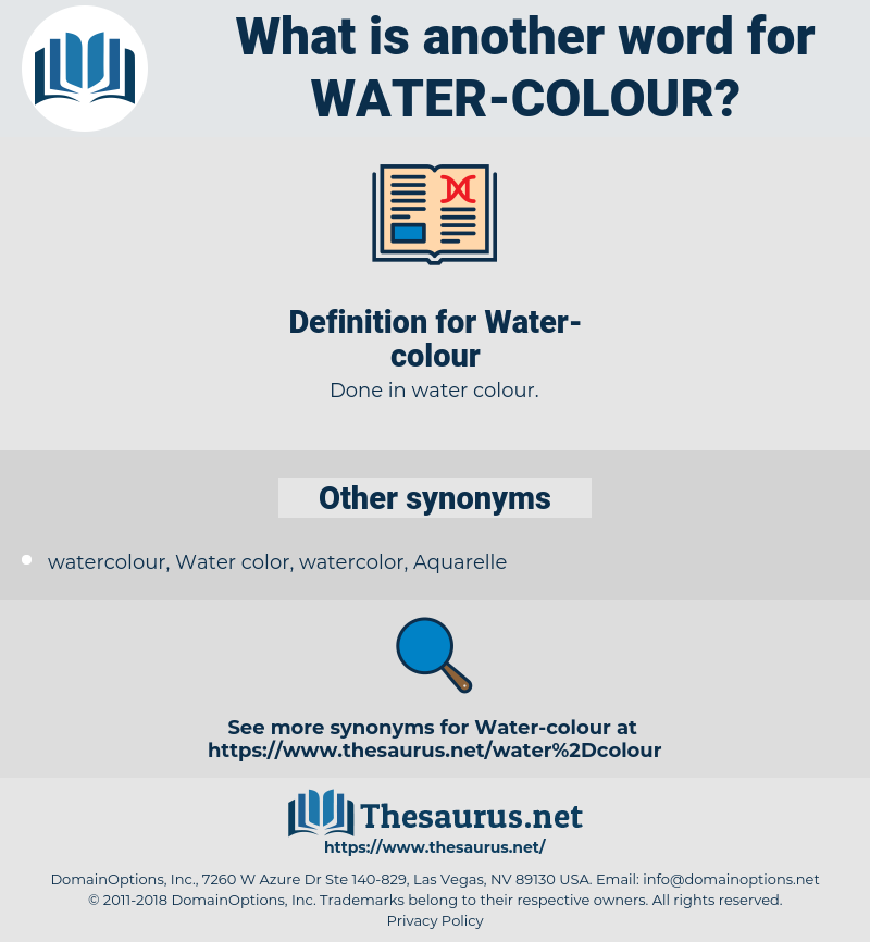 Water-colour, synonym Water-colour, another word for Water-colour, words like Water-colour, thesaurus Water-colour