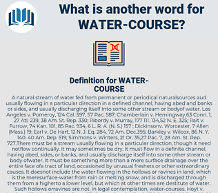 Water course, synonym Water course, another word for Water course, words like Water course, thesaurus Water course