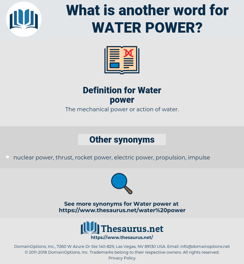 Water power, synonym Water power, another word for Water power, words like Water power, thesaurus Water power