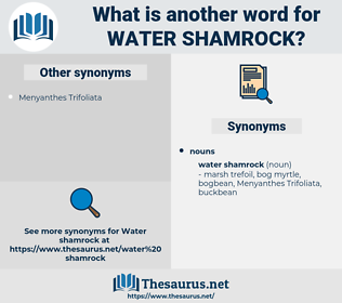 water shamrock, synonym water shamrock, another word for water shamrock, words like water shamrock, thesaurus water shamrock