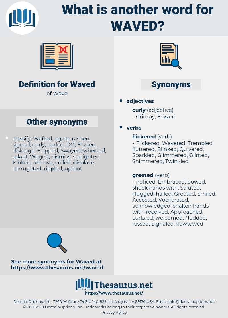 Waved, synonym Waved, another word for Waved, words like Waved, thesaurus Waved