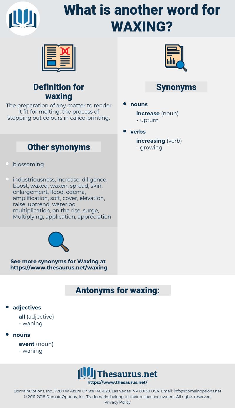 waxing, synonym waxing, another word for waxing, words like waxing, thesaurus waxing