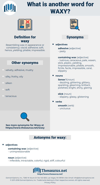 waxy, synonym waxy, another word for waxy, words like waxy, thesaurus waxy