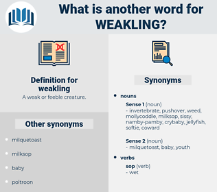 weakling, synonym weakling, another word for weakling, words like weakling, thesaurus weakling