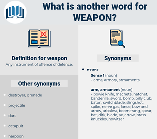 weapon, synonym weapon, another word for weapon, words like weapon, thesaurus weapon