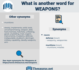 weapons, synonym weapons, another word for weapons, words like weapons, thesaurus weapons