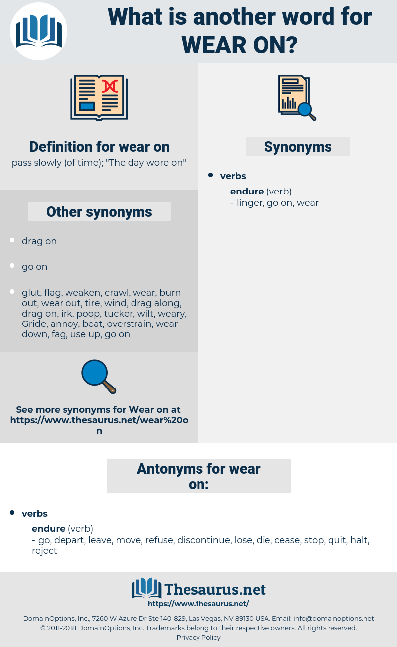 wear on, synonym wear on, another word for wear on, words like wear on, thesaurus wear on
