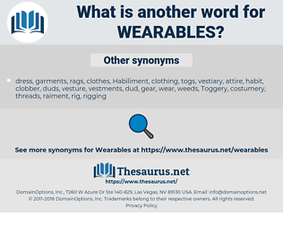 wearables, synonym wearables, another word for wearables, words like wearables, thesaurus wearables