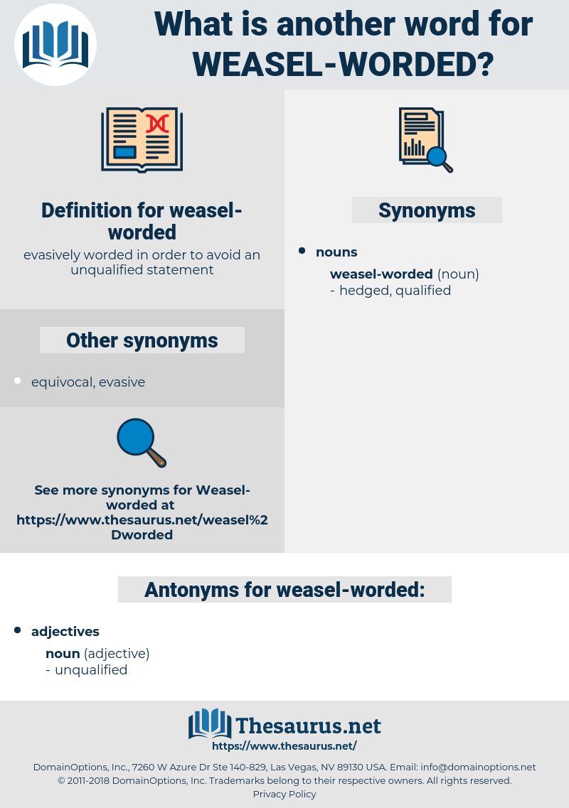 weasel-worded, synonym weasel-worded, another word for weasel-worded, words like weasel-worded, thesaurus weasel-worded