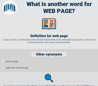 web page, synonym web page, another word for web page, words like web page, thesaurus web page