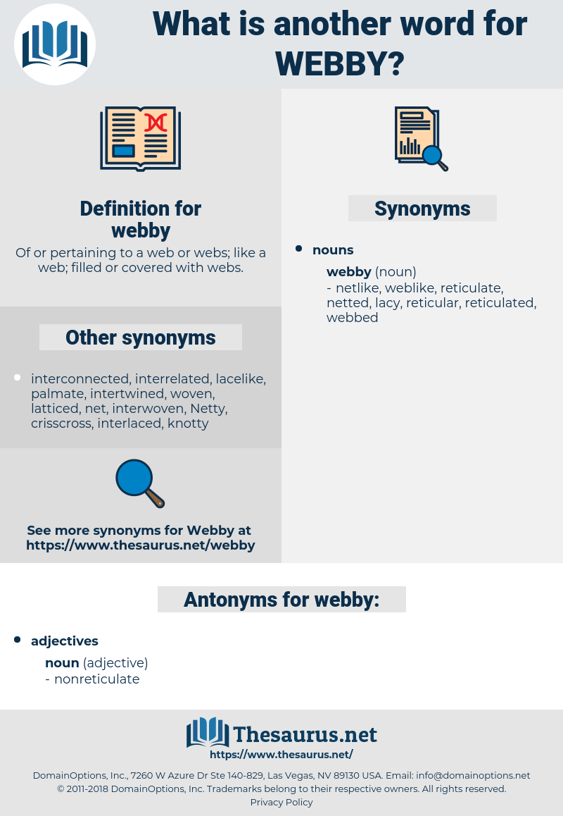 webby, synonym webby, another word for webby, words like webby, thesaurus webby