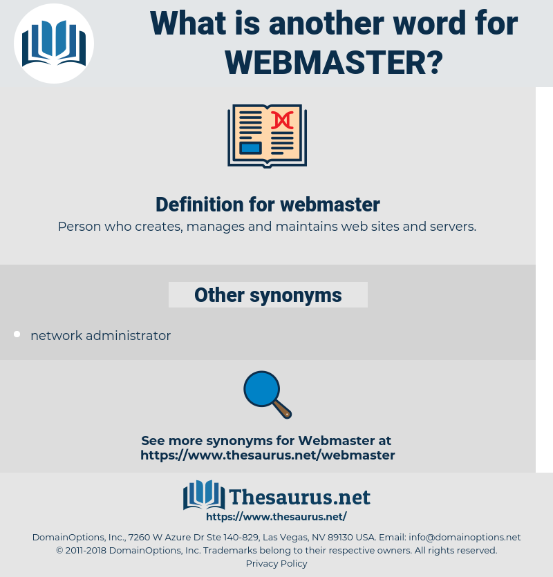 webmaster, synonym webmaster, another word for webmaster, words like webmaster, thesaurus webmaster
