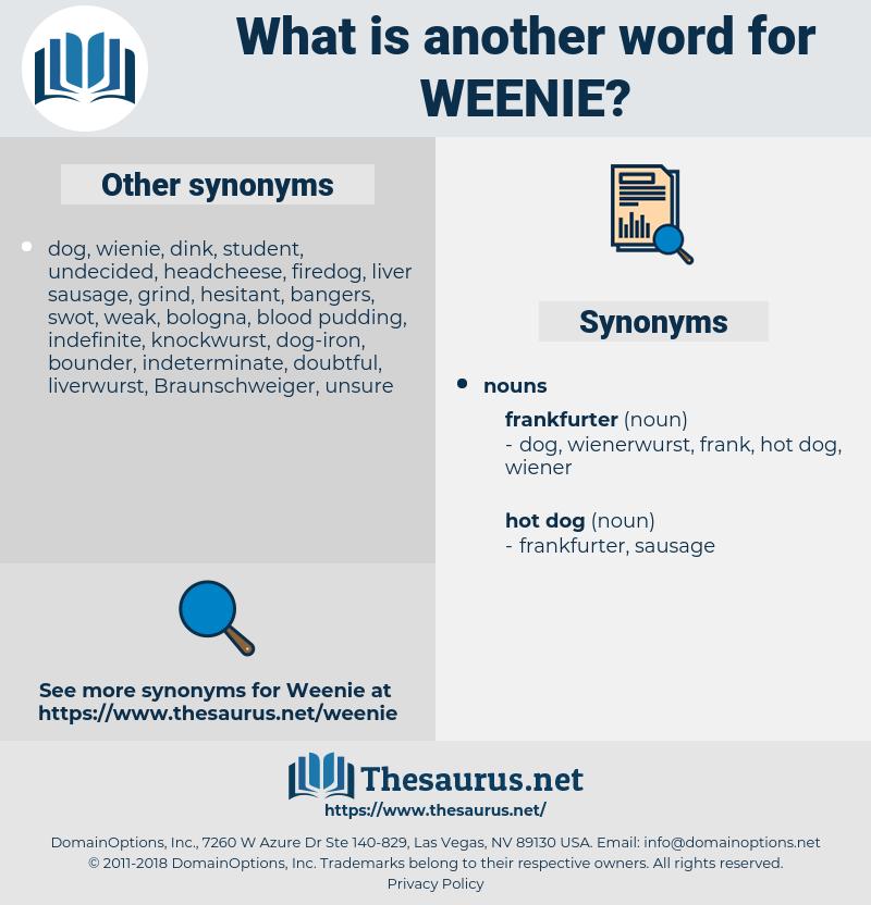 weenie, synonym weenie, another word for weenie, words like weenie, thesaurus weenie