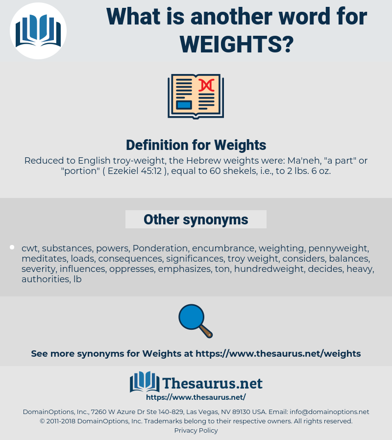 Weights, synonym Weights, another word for Weights, words like Weights, thesaurus Weights