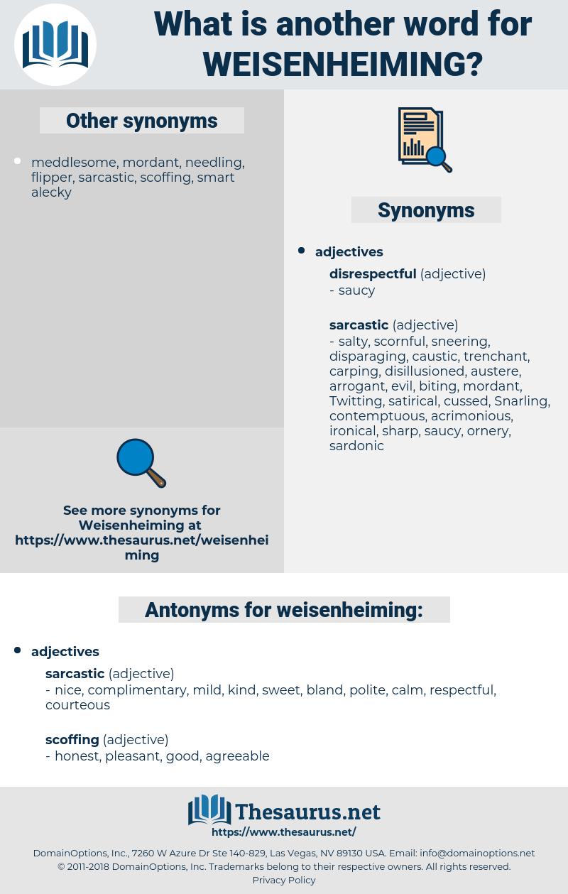weisenheiming, synonym weisenheiming, another word for weisenheiming, words like weisenheiming, thesaurus weisenheiming