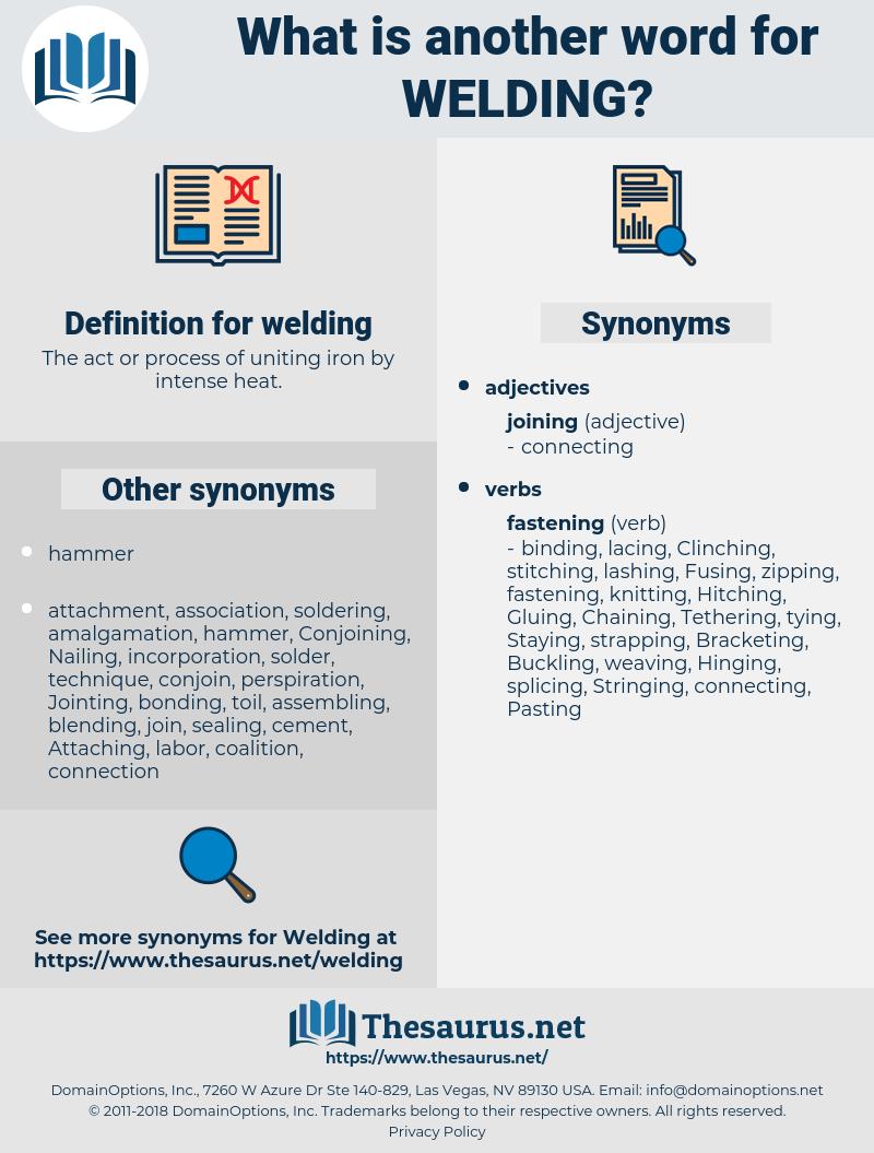 welding, synonym welding, another word for welding, words like welding, thesaurus welding