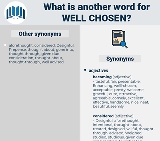 well-chosen, synonym well-chosen, another word for well-chosen, words like well-chosen, thesaurus well-chosen