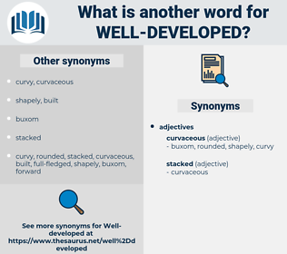 well-developed, synonym well-developed, another word for well-developed, words like well-developed, thesaurus well-developed