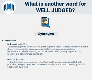 well-judged, synonym well-judged, another word for well-judged, words like well-judged, thesaurus well-judged