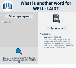 well-laid, synonym well-laid, another word for well-laid, words like well-laid, thesaurus well-laid