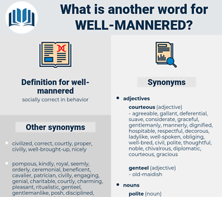well mannered, synonym well mannered, another word for well mannered, words like well mannered, thesaurus well mannered