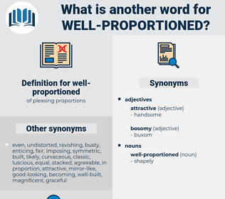 well-proportioned, synonym well-proportioned, another word for well-proportioned, words like well-proportioned, thesaurus well-proportioned