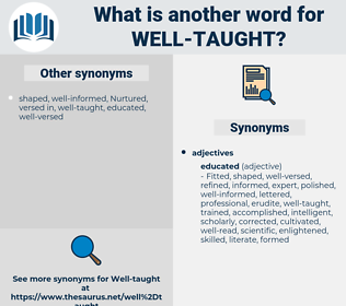 well-taught, synonym well-taught, another word for well-taught, words like well-taught, thesaurus well-taught