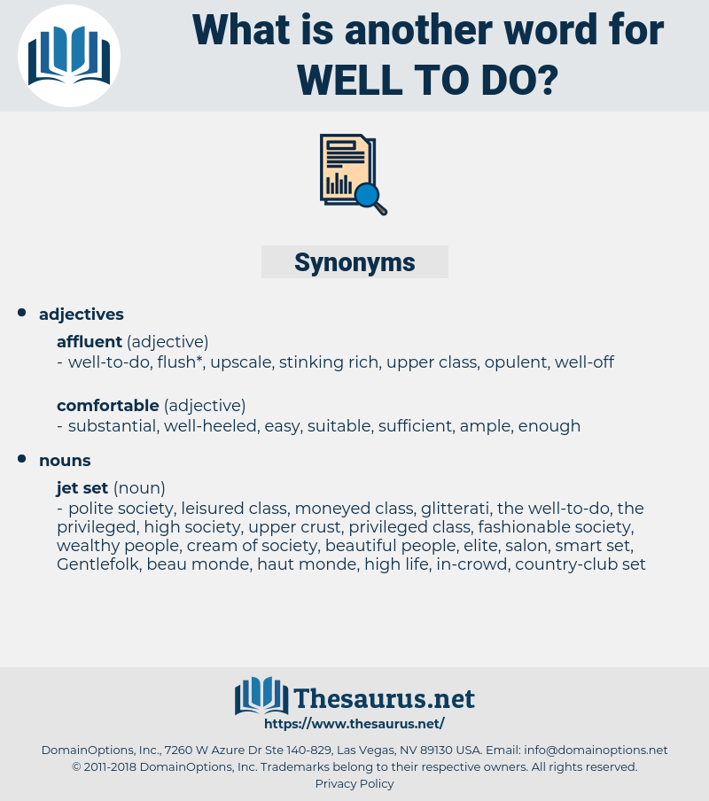 well-to-do, synonym well-to-do, another word for well-to-do, words like well-to-do, thesaurus well-to-do