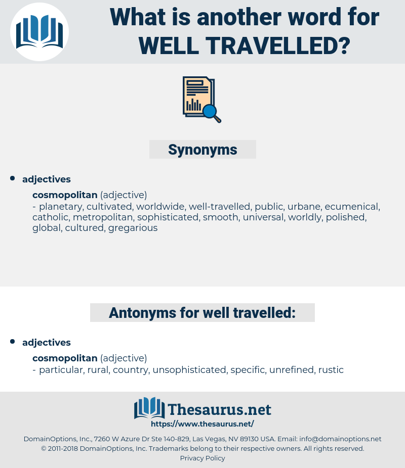 well-travelled, synonym well-travelled, another word for well-travelled, words like well-travelled, thesaurus well-travelled