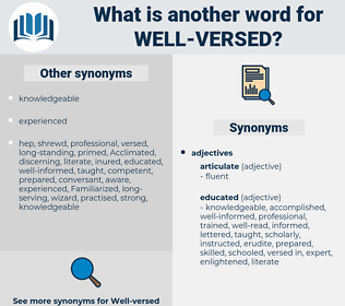 well-versed, synonym well-versed, another word for well-versed, words like well-versed, thesaurus well-versed