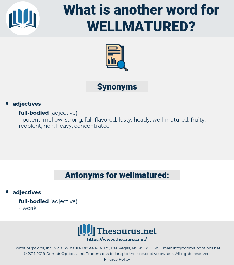 wellmatured, synonym wellmatured, another word for wellmatured, words like wellmatured, thesaurus wellmatured